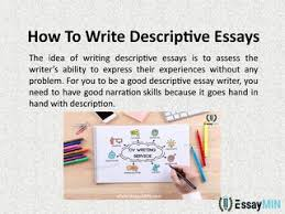 Descriptive Essay Topic Ideas Essaymin Is One Of The Best Writing Service Providers For