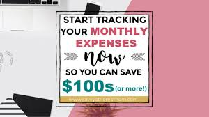 Tracking Monthly Expenses To Stay On Budget And Save Money
