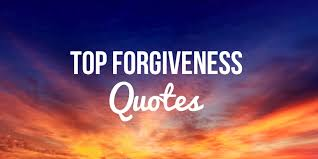 Quotes For Forgiveness Custom Top 48 Forgiveness Quotes And Sayings [ULTIMATE LIST]