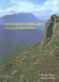 Hong Kong Landscapes - Shaping the Barren Rock by Bernie Owen ...
