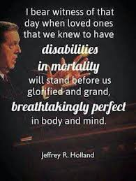 Loved Ones Quotes Impressive Loved Ones With Disabilities Elder Holland Quotes Pinterest