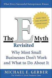 Michael Gerber The E Myth Revisited Book Review