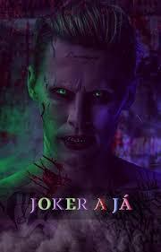 Joker A Já Tetování Wattpad