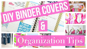 Diy Binder Covers Binder Organization Tips For Back To School 2015