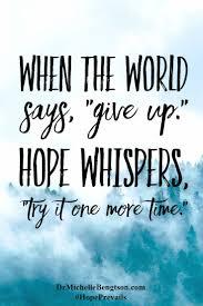Hope Sayings And Hope Quotes 12 Incredible Sayings Incredible