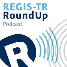 The REGIS-TR RoundUp