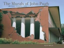 The Murals of John Pugh: Beyond Trompe l'Oeil: Bruce, Kevin ...