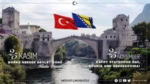 """Mevlüt Çavuşoğlu on Twitter: """"Dost ve kardeş #BosnaHersek'in Devlet Günü'nü  en kalbi duygularımla kutluyorum. Bosna Hersek'in istikrar ve bütünlüğüne  güçlü desteğimiz devam edecek.🇹🇷🇧🇦… https://t.co/CxcqNvIjFT"""""""