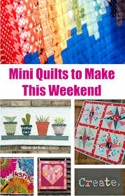 Mini Quilt Patterns Classy Mini Quilts To Make This Weekend
