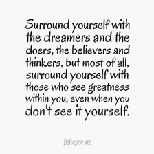 Surround Yourself With The Dreamers And The Doers Best of Inyourface Poster Surround Yourself With The Dreamers And The