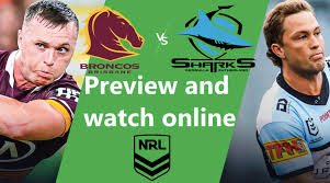 Click here for ticket information on 2021 nrl matches. How To Watch Broncos Vs Sharks Nrl Live And Match Preview