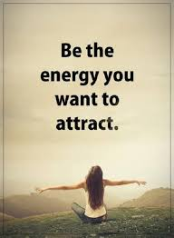 Positive Quote Extraordinary Positive Quotes About Life Must Attract Be The Energy You Want It