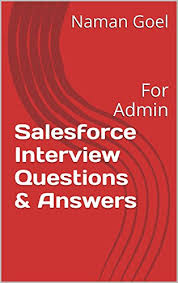 hirevue interview questions salesforce interview questions answers for admin naman goel