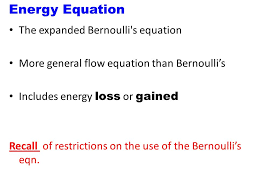 bernoulli 39 s equation. energy equation the expanded bernoulli s 39