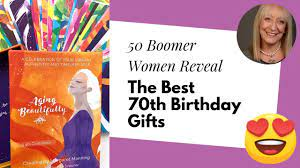 gift ideas for a woman s 70th birthday