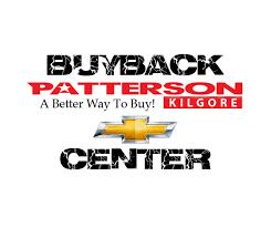 Patterson Chevrolet Kilgore Buyback Center Home Facebook