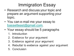 immigration debates essay research and discuss your topic and  4 immigration essay