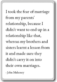 Marriage Quotes Cool Amazon I Took The Fear Of Marriage From My Parents' R John
