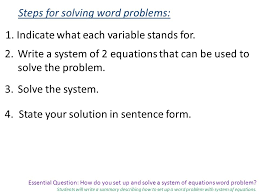 essential question how do you set up and solve a system of equations word problem