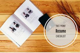 Things To Put In Your Resumes The Resume Checklist 7 Things To Put In Your Resume Before