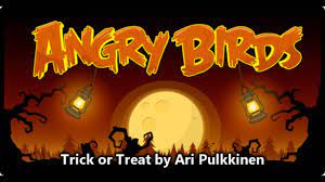 Angry Birds (Halloween) Trick or Treat Theme (Original) - YouTube