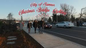 Sumner Wa Bridge Lighting Bridge Lighting Video City Of Sumner