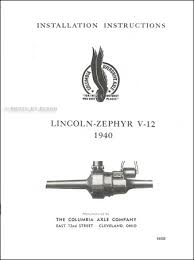 1936 1948 lincoln v12 engine repair shop manual reprint 1940 lincoln zephyr columbia axle installation manual parts list owner s manual and decal