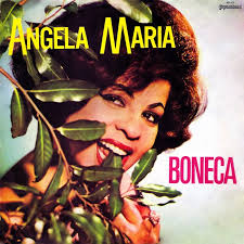 Actually, I was missing Angela Maria, such as zecalouro's mother that heard this record last Christmas from start to end with the family singing all ... - angela-maria-boneca