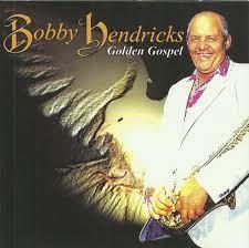 Bobby Hendricks – Golden Gospel (1996, CD) - Discogs