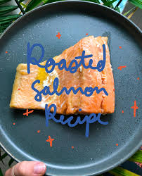 15 minute Roasted Salmon Recipe Video ...