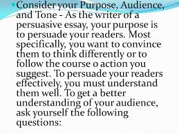 the persuasive essay prewriting ppt consider your purpose audience and tone as the writer of a persuasive essay
