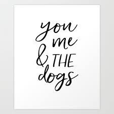 Black And Whitegift For Herdog Tagdogs Loverfriends Giftquotesdog Lovers Gift Art Print