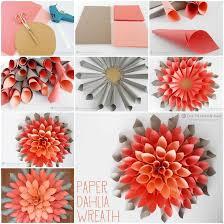 Dahlia Flower Making With Paper Creative Ideas Diy Beautiful Paper Dahlia Wreath Paper