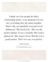 Life Partner Quotes Extraordinary Perfect Life Partner Quotes Sayings Perfect Life Partner Picture