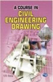 course in civil engineering drawing