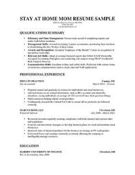 Best Ideas of Sample Resume Stay At Home Mom Returning To Work With Summary