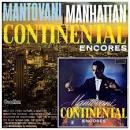 Continental Encores/Mantovani: Manhattan