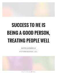 Quotes About Being Good