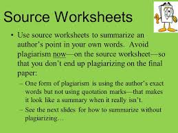 Source Worksheets Use source worksheets to summarize an author's ...