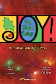 Joy He Shall Reign