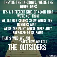 Quotes About Outsiders 40 Quotes Extraordinary The Outsiders Quotes
