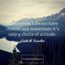 The Choice Quotes 100 Choice Quotes about Life and Decisions Everyday Power 33