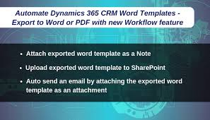 Automate Dynamics 365 Crm Word Templates Export To Word Or