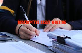 Example Of Descriptive Essay Topics Complete Guide On Descriptive Essay Writing Topics