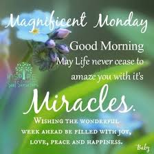 Magnificent Monday Good Morning Pinterest Day Monday Awesome Monday Morning Quotes