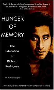 hunger of memory the education of richard rodriguez richard  hunger of memory the education of richard rodriguez richard rodriguez 9780553272932 com books