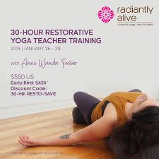 30hr restorative yoga january 26 29 2019 at radiantlyalive