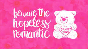 Image result for hopeless romantic