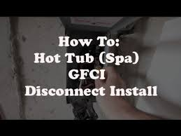 hot tub (spa) gfci disconnect install youtube running electrical for hot tub at Wiring 6 Wire A Hot Tub