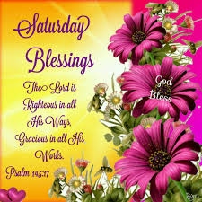 Saturday Blessings Psalm 14517 Saturday Funny Pictures